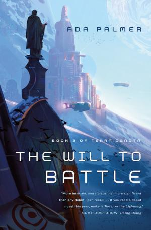 The Will to Battle by Ada Palmer, Assistant Professor, Department of History
